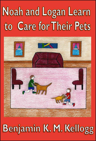 Noah and Logan Learn to Care for Their Pets<!-- Benjamin Kellogg --!>