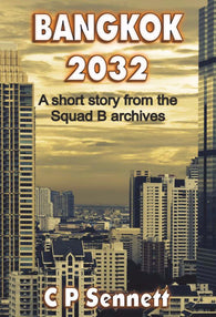 Bangkok 2032 - a Crime eBook by C P Sennett