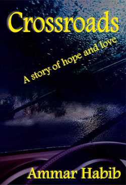 Crossroads - a Romance eBook by Ammar Habib.