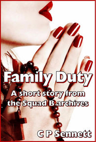 Family Duty - a Crime eBook by C P Sennett.