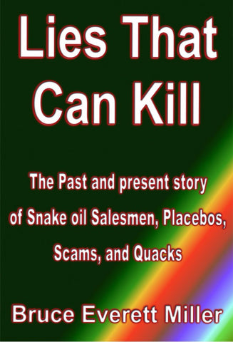 Lies That Can Kill - a Health and Medical eBook by Bruce Everett Miller.