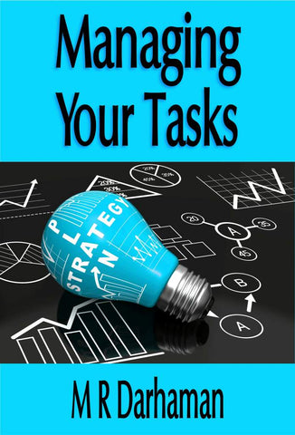 Managing Your Tasks<!-- M R Darhaman --!>