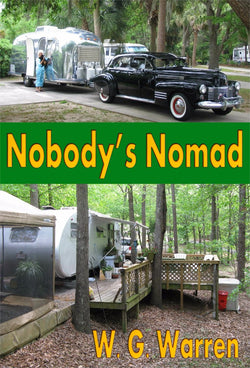 Nobody's Nomad - a Biography eBook by W. G. Warren.
