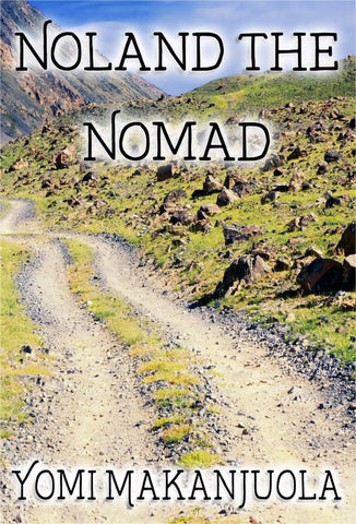 Noland The Nomad<!-- Yomi Makanjuola --!>