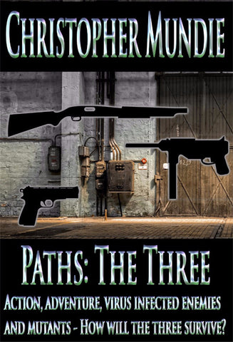 Paths: The Three - a Fantasy eBook by Christopher Mundie.