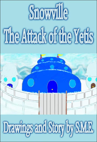 Snowville - The Attack of the Yetis<!-- S. M. E. --!>