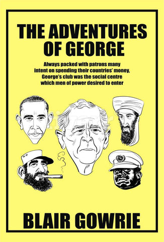 The Adventures of George - a Humor eBook by Blair Gowrie.