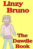 The Dawdle Book - a Children's Stories eBook by Linzy Bruno.