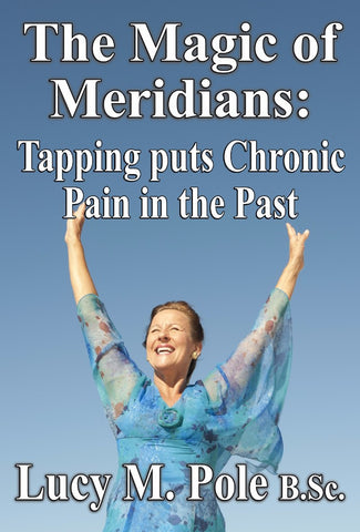 The Magic of Meridians - a Health and Medical eBook by Lucy Pole.