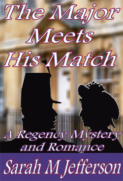 The Major Meets His Match - a Crime eBook by Sarah M Jefferson.