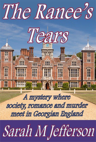 The Ranee's Tears - a Historical Romance eBook by Sarah M Jefferson.