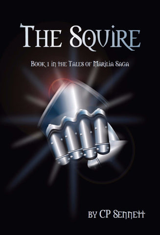 The Squire - a Fantasy eBook by C P Sennett.