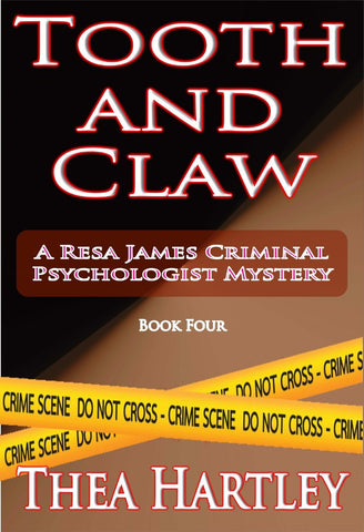 Tooth And Claw - a Crime eBook by Thea Hartley.