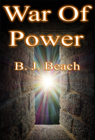War of power - a Fantasy eBook by B. J. Beach.