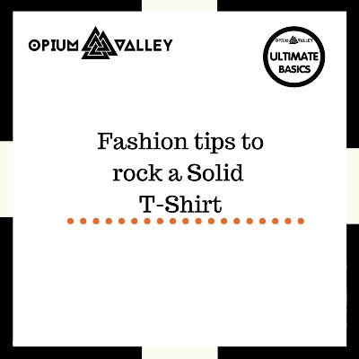 Fashion tips to rock a plain t-shirt