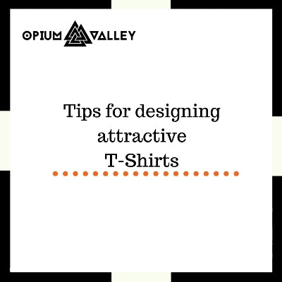 Tips for designing attractive t-shirts