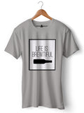 Life is Brewtiful - Round Neck T-Shirt - Opium Valley