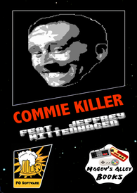 Commie Killer feat Jeffrey Wittenhagen - NES Homebrew (Kickstarter Edition)