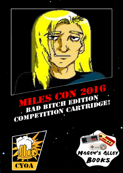 Miles Con 2016 Bad Bitch Edition - NES Homebrew (Limited Edition)