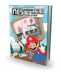 NES Oddities & the Homebrew Revolution - Hardcover Book (Pre-Order)