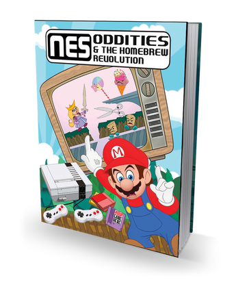 NES Oddities & the Homebrew Revolution - Hardcover Book