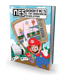 NES Oddities & the Homebrew Revolution - 500 Page Hardcover