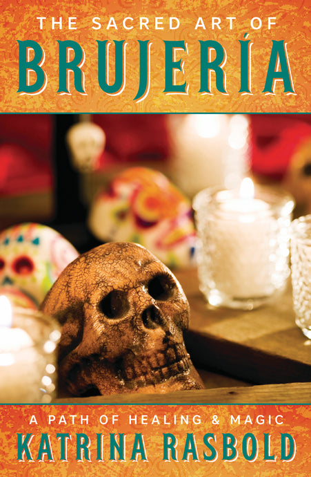 Sacred Art of Brujeria