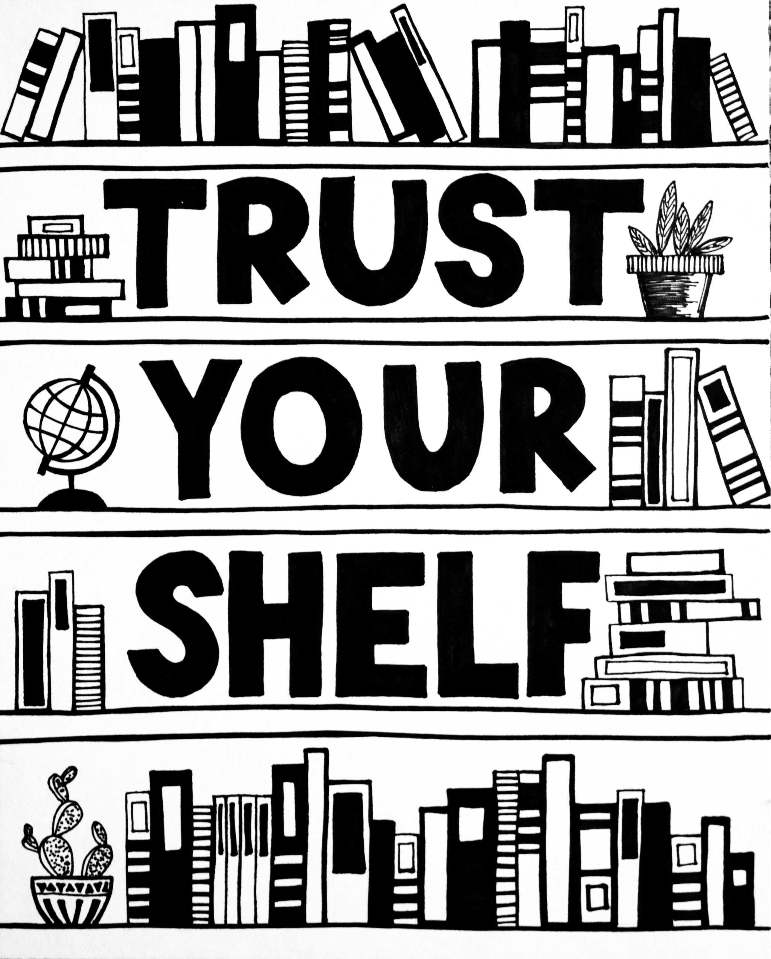 Trust Your Shelf Print