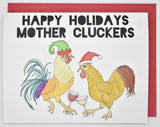 Happy Holidays Mother Cluckers Card