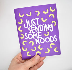 Just Sending Some Noods Card