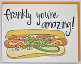 Frankly You're Amazing Card