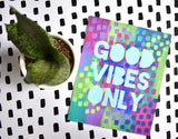 Good Vibes Only Painting