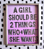 A Girl Should be Two Things Print