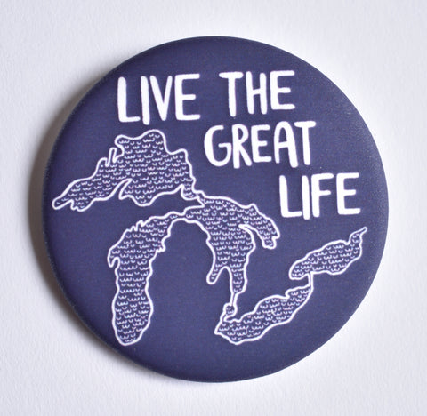 Live the Great Life Button