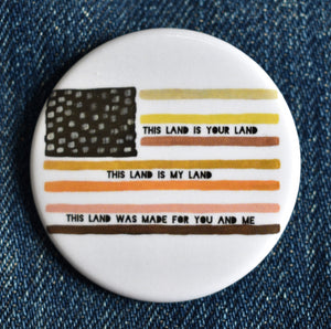This Land is Your Land Button