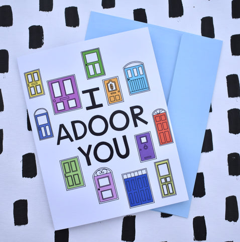 I Adoor You Card