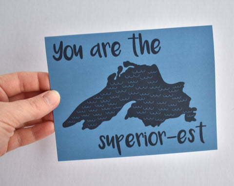 You are the Superior-est Card