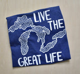 Live the Great Life T-Shirt