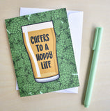 Cheers to a Hoppy Life Card