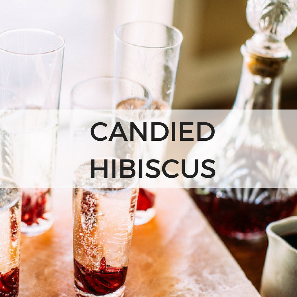 Candied Hibiscus Sips By