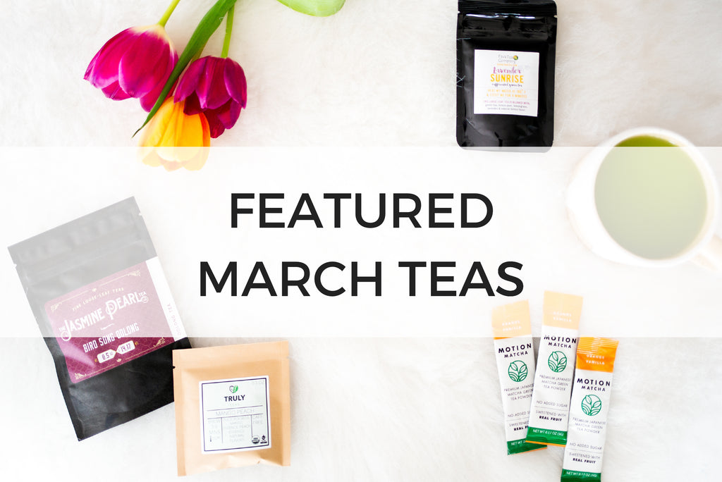 March Featured Teas Header