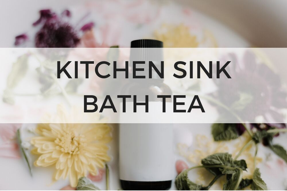 Kitchen Sink Bath Tea