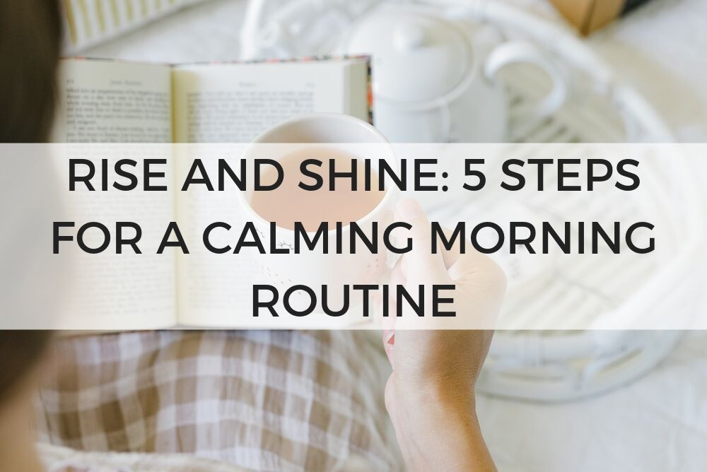 calming morning routine