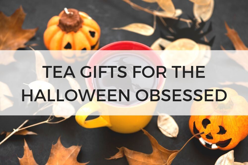 the best tea gifts for halloween