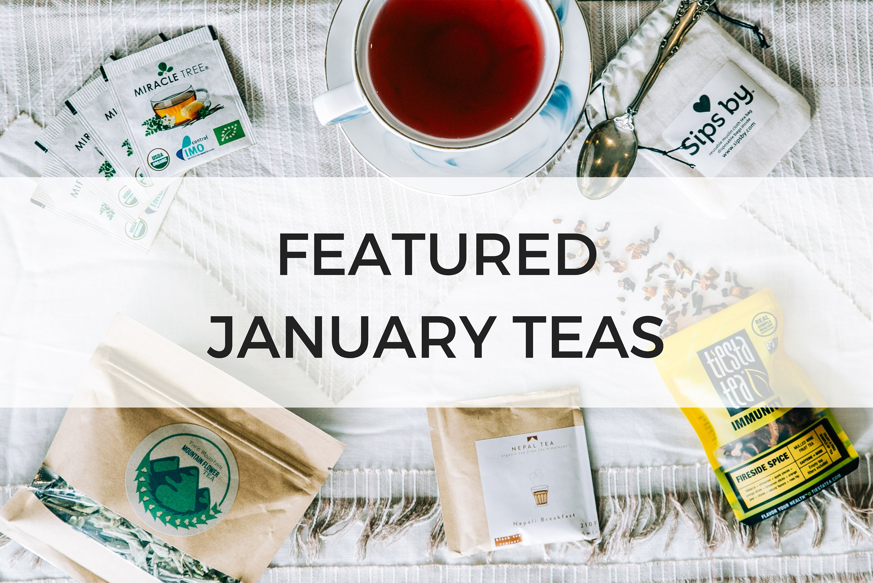 FEATURED JANUARY 2019 TEAS