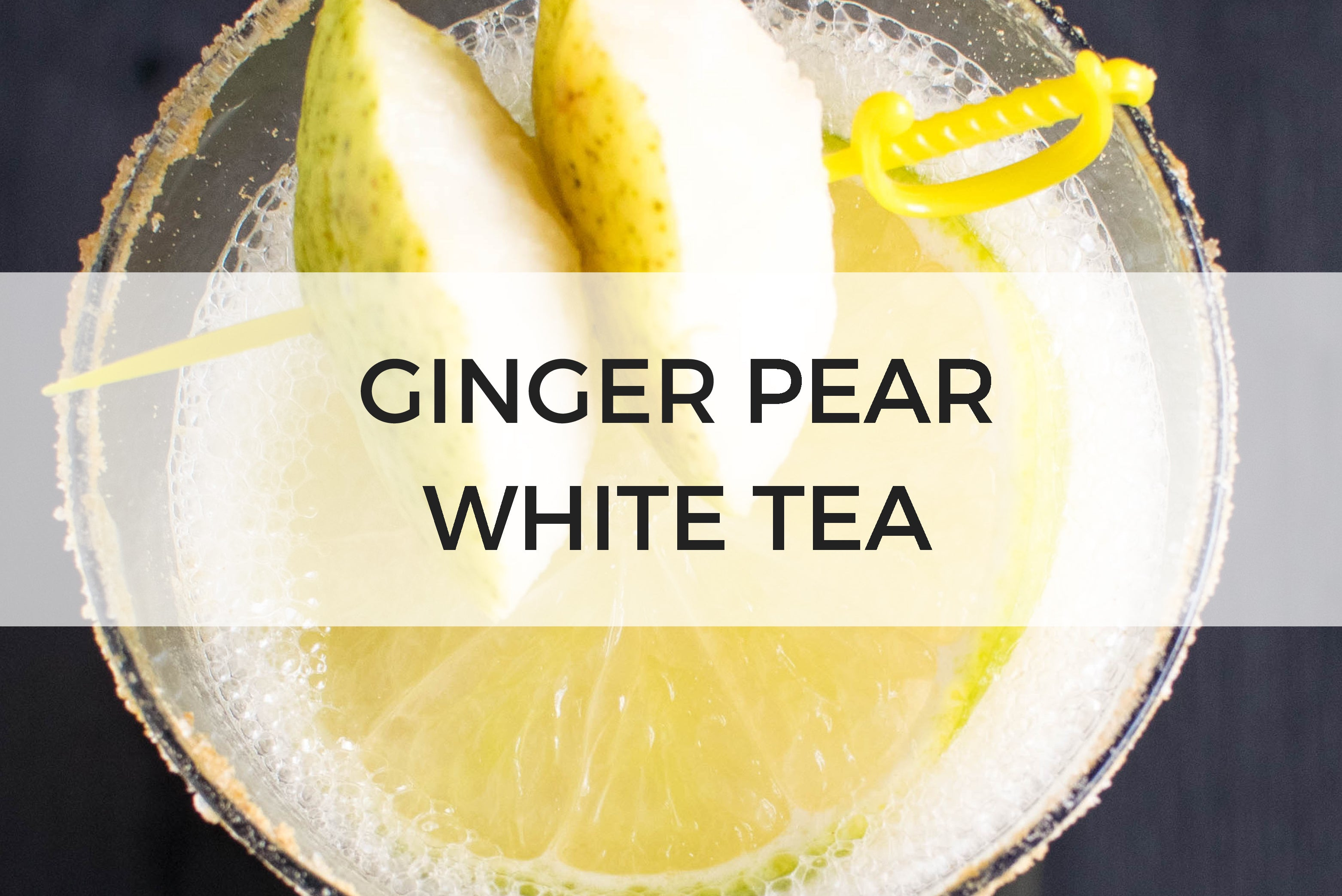 Ginger Pear White Tea