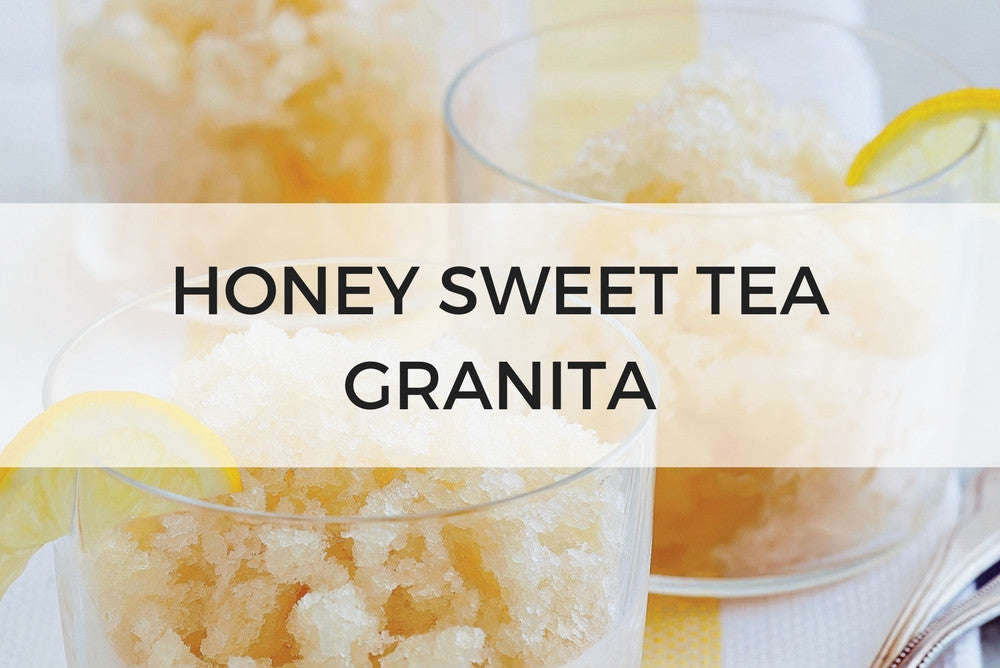 honey sweet tea granita