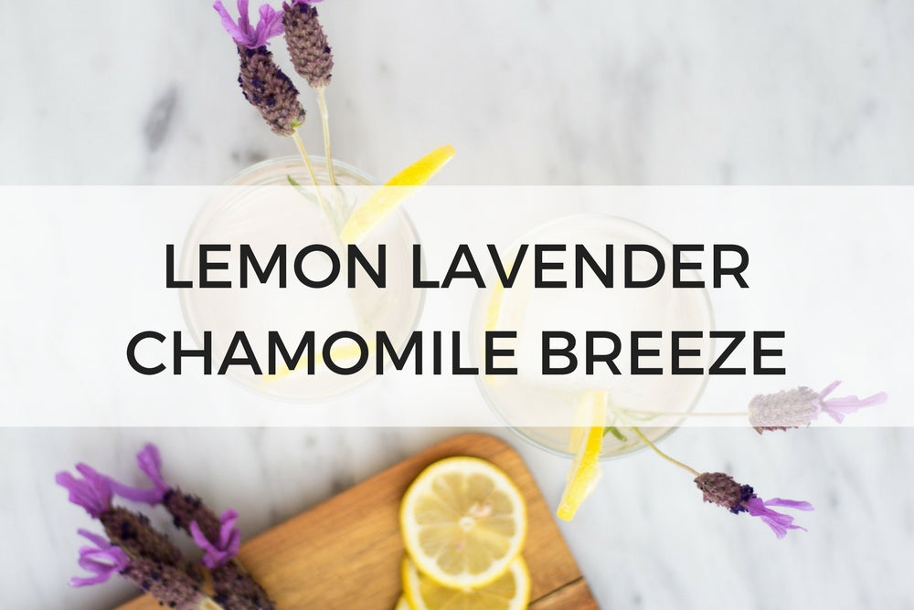 LEMON LAVENDER CHAMOMILE BREEZE