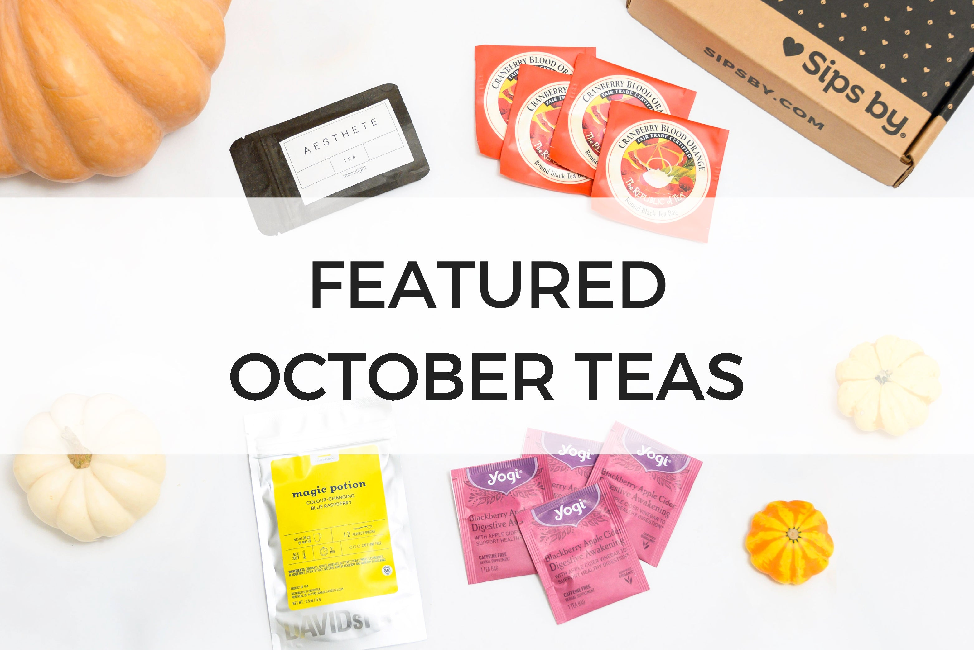 October Featured Teas