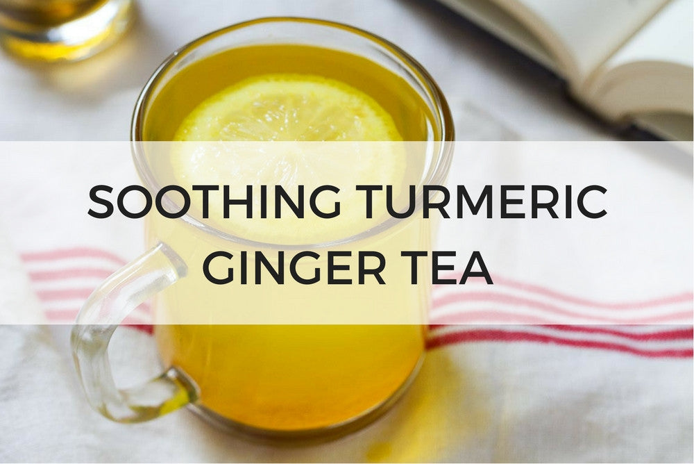 Soothing Turmeric Ginger Tea